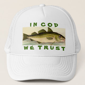 In Cod We Trust Trucker Hat