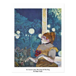 In Concert Cafe: The Song Of The Dog Postcard