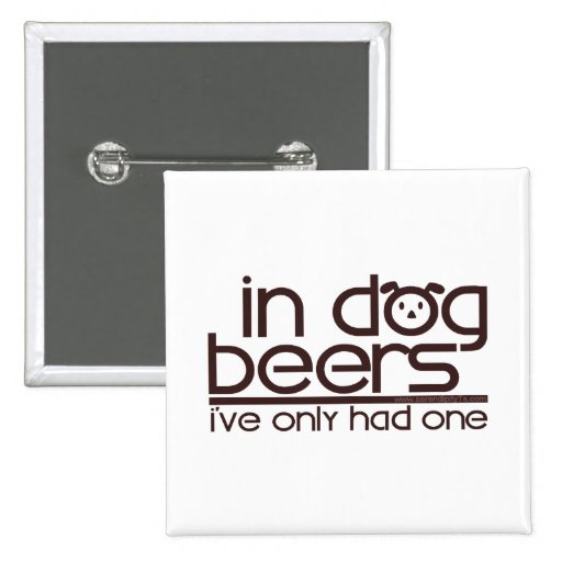 In Dog Beers (w/Dog) Pin