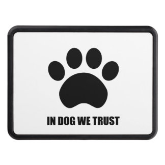 In Dog We Trust Trailer Hitch Cover