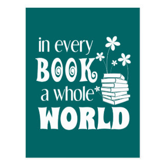 In Every Book A Whole World Postcard