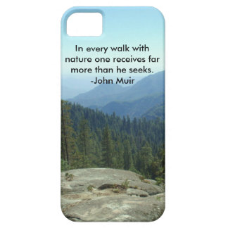 In Every Walk With Nature... -John Muir iPhone 5 Cover