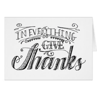 In Everything Give Thanks Card