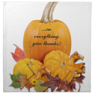 In Everything Give Thanks! Printed Napkin