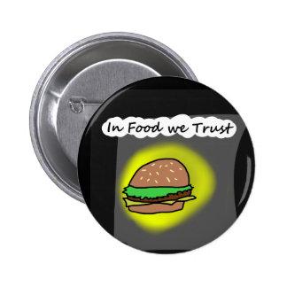 In Food we Trust 2 Inch Round Button