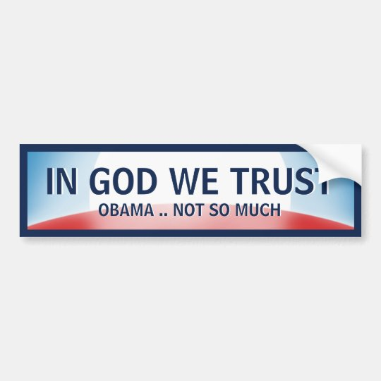In God Not Obama Bumper Sticker
