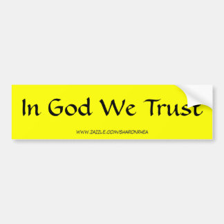 In God We Trust Bumper Sticker by SRF