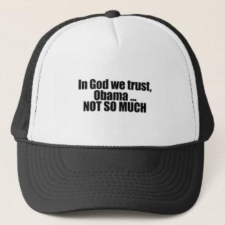 In God we trust, Obama not so much Trucker Hat