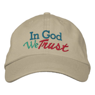 IN GOD We Trust - Wear it with Pride Embroidered Hats