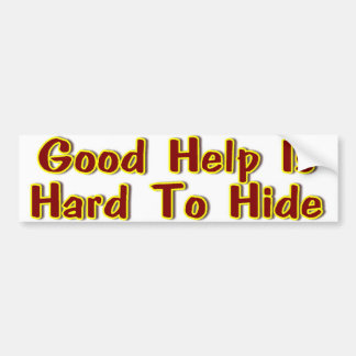 In Hiding Bumper Sticker