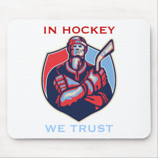 IN HOCKEY WE TRUST MOUSE PAD