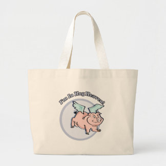 In Hog Heaven Funny T-shirts Gifts Large Tote Bag