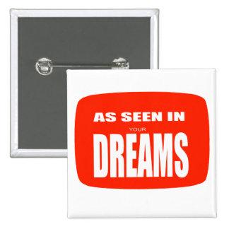 In its dreams 2 inch square button
