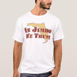 IN JIMBO WE TRUST T-Shirt