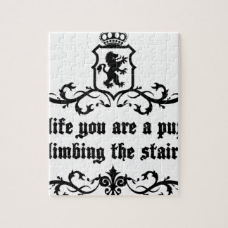 In Life You Are A Puppy Climbing The Stairs Puzzle
