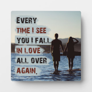 In Love All Over Again Plaque