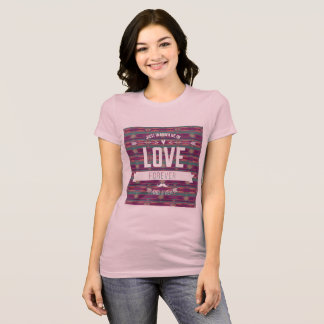 In Love Forever T Shirt