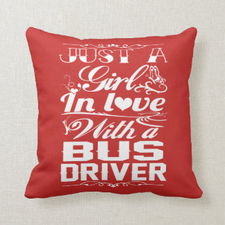 In love with a Bus driver Throw Pillow