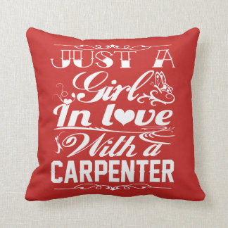 In love with a CARPENTER Throw Pillow