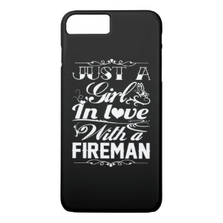 In love with a Fireman iPhone 7 Plus Case