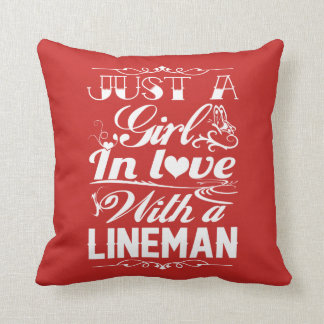 In love with a Lineman Throw Pillow