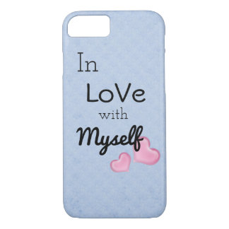 In love with myself iPhone 7 case