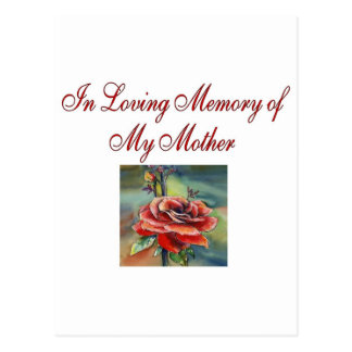 In Loving memory of my mother Post Cards