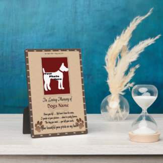 In Loving Memory of Your Dog (brown and white) Display Plaques