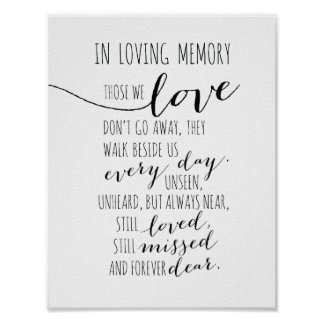 In loving memory sign - Those we love don go away