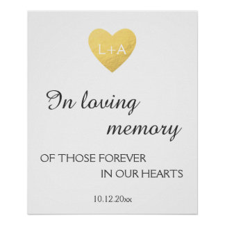 In loving memory Wedding sign, faux gold heart Poster