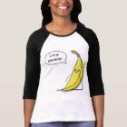 In ' m a banana! T-Shirt