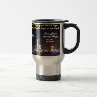 In memorial of 2010 Shanghai World Expo. Travel Mug
