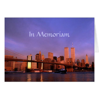 """in Memoriam"" Twin Towers World Trade Center NYC Card"