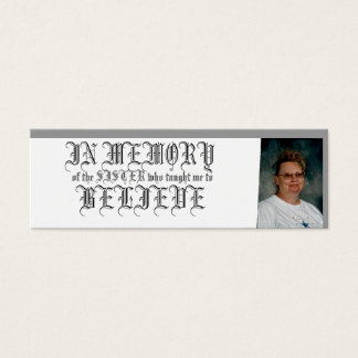 IN MEMORY-BELIEVE MINI BUSINESS CARD