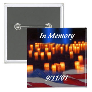 In Memory of 9/11! 2 Inch Square Button