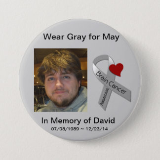 In Memory of David 3 Inch Round Button