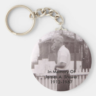 In Memory Of James A. Shaver 1912-1967 Keychain