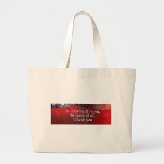 In Memory Of Many In Honor Of All Thank You Large Tote Bag