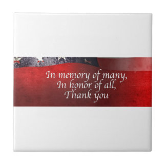 In Memory Of Many In Honor Of All Thank You Tile