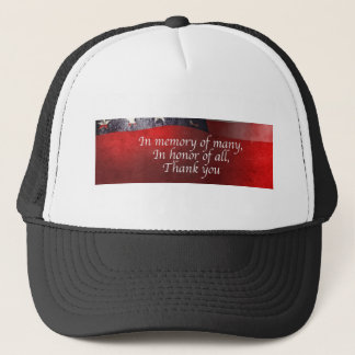 In Memory Of Many In Honor Of All Thank You Trucker Hat