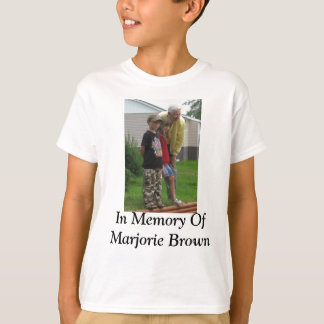 In Memory Of Marjorie Brown T-Shirt