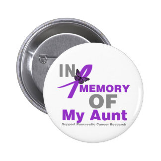 In Memory of My Aunt Pancreatic Cancer 2 Inch Round Button