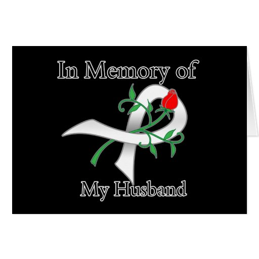 In Memory of My Husband - Lung Cancer Greeting Card
