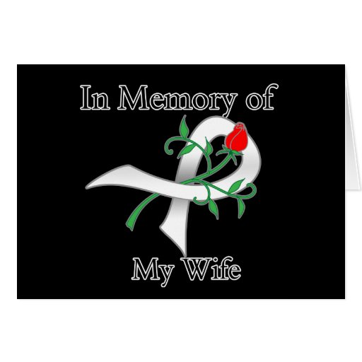 In Memory of My Wife - Lung Cancer Cards