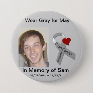 In Memory of Sam 3 Inch Round Button