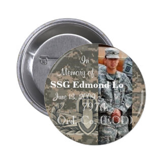 In Memory of SSG Edmond Lo 797th Ord. Co. EOD 2 Inch Round Button