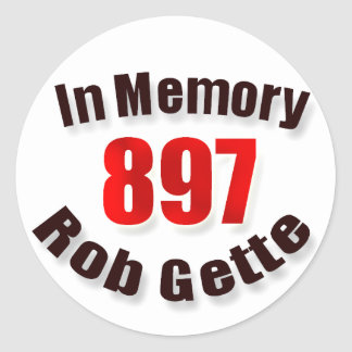 In Memory of the late Rob Gette sticker