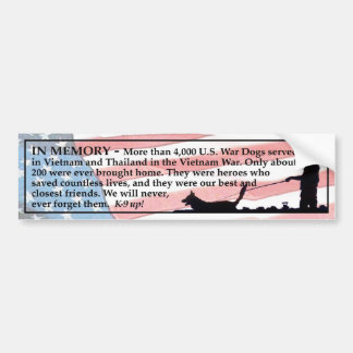 In Memory - War Dogs Bumper Sticker