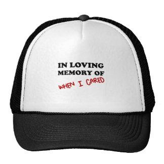 In Memory When Cared Trucker Hat
