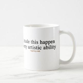 In My Artistic Ability Basic White Mug